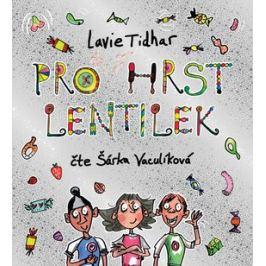 Pro hrst lentilek - Lavie Tidhar - audiokniha