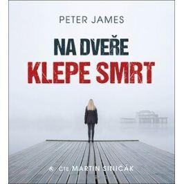Na dveře klepe smrt - Peter James - audiokniha