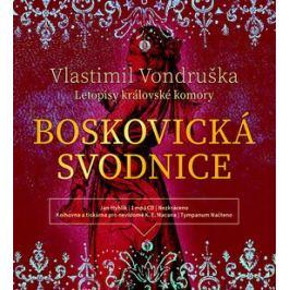 Boskovická svodnice - Vlastimil Vondruška - audiokniha
