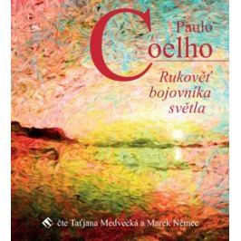 Rukověť bojovníka světla - Paulo Coelho - audiokniha