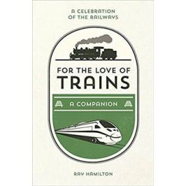 For the Love of Trains - Hamilton