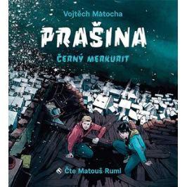 Prašina - Černý merkurit - Karel Osoha, Vojtěch Matocha - audiokniha