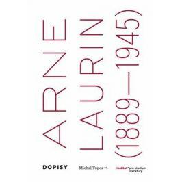 Dopisy (Arne Laurin 1889-1945) - Michal Topor
