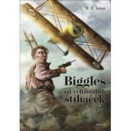 Biggles od velbloudích stíhaček - W.E. Johns