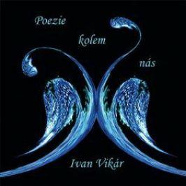 Poezie kolem nás - Ivan Vikár