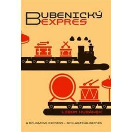 Bubenický expres - Libor Kubánek