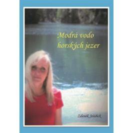 Modrá vodo horských jezer - Zdeněk Jeřábek