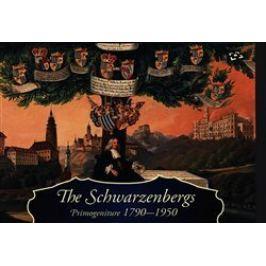 The Schwarzenbergs: Primogeniture 1790-1950 - Ludmila Ourodová-Hronková