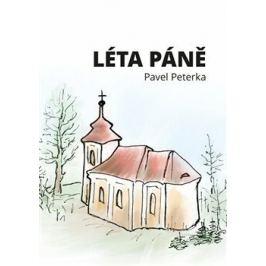 Léta Páně - Pavel Peterka