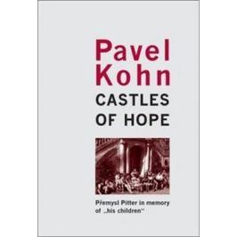 Castles of Hope - Pavel Kohn