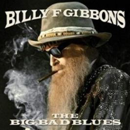 The Big Bad Blues - Billy Gibbons - audiokniha