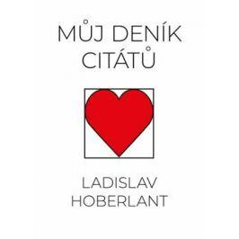 Můj deník citátů - Ladislav Hoberlant