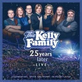 25 Years Later - Live - Kelly Family - audiokniha