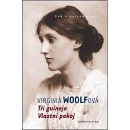 Tři guineje / Vlastní pokoj - Virginia Woolfová