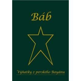 Výňatky z perského Bayánu - Báb