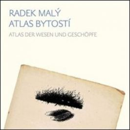 Atlas bytostí / Atlas der wesen und geschöpfe - Helena Wernischová, Radek Malý