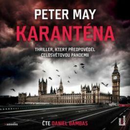 Karanténa - Peter May - audiokniha
