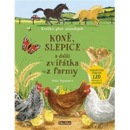 KONĚ, SLEPICE a další zvířátka z farmy – Kniha samolepek - Nikki Dysonová