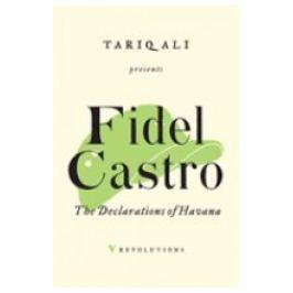 The Declarations of Havana - Fidel Castro