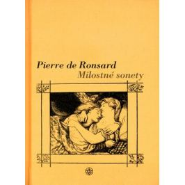 Milostné sonety - Pierre de Ronsard