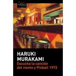 Escucha la canción del viento y Pinball 1973 - Haruki Murakami