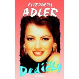 Dedičky - Elizabeth Adler