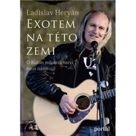 Exotem na této zemi - O Božím milosrdenství mezi námi - Ladislav Heryán