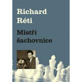 Mistři šachovnice - Richard Réti Zdraví