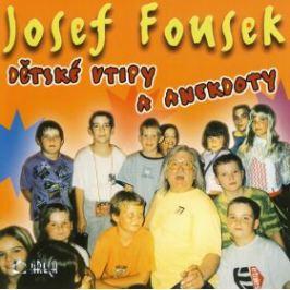 Dětské vtipy a anekdoty - CD - Josef Fousek Vtipy