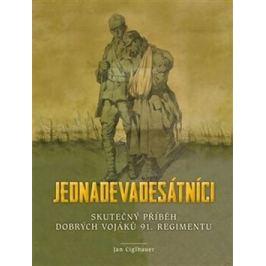 Jednadevadesátníci - Jan Ciglbauer I. světová válka