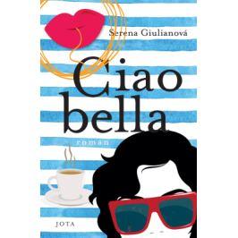 Ciao bella - Serena Giulianová - e-kniha ebook