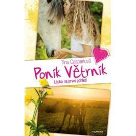 Poník Větrník 1. Láska na první pohled - Tina Caspariová Romány o koních
