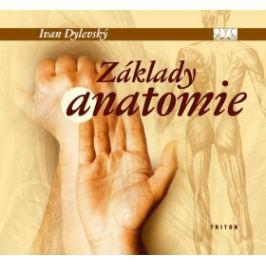 Základy anatomie - Ivan Dylevský Medicína