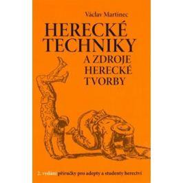 Herecké techniky a zdroje herecké tvorby - Václav Martinec Umění a Architektura