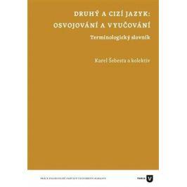 Druhý a cizí jazyk - Karel Šebesta Literární vědy a lingvistika
