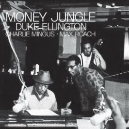 Money Jungle - Charles Mingus, Duke Ellington, Max Roach - audiokniha Hudba