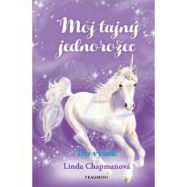 Môj tajný jednorožec 3: Do výšok - Linda Chapmanová - e-kniha ebook