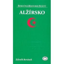 Alžírsko - Stručná historie států - Z. Beránek Dějiny jednotlivých států a národů