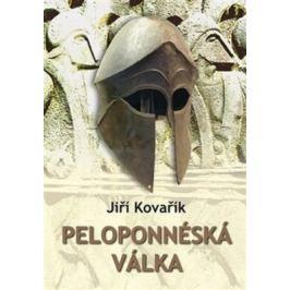 Peloponnéská válka - Jiří Kovařík Války a konflikty do r. 1900