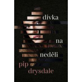 Dívka na neděli - Pip Drysdale - e-kniha ebook