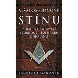 V Šalamounově stínu - Laurence Gardner Záhady a tajemství