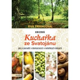 Krizová kuchařka ze Svatojánu - Eva Francová - e-kniha ebook