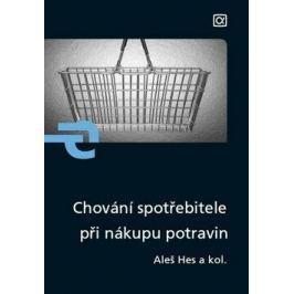 Chování spotřebitele při nákupu potravin - Aleš Hes Management