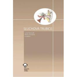 Sluchová trubice - Lukáš Školoudík, Martin Formánek Medicína