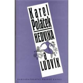 Hedvika a Ludvík - Karel Poláček Česká a slovenská beletrie