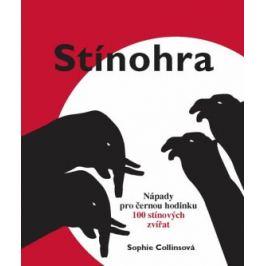 Stínohra - Collinsová Sophie Ruční práce
