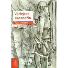 Věchýtek Kasandřin - Pavel Josefovič Hejátko Česká a slovenská poezie