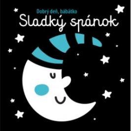 Sladký spánok Dobrý deň, bábätko Knihy pre deti