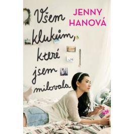 Všem klukům, které jsem milovala - Jenny Hanová - e-kniha ebook