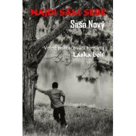 Najdi sám sebe - Saša Nový - e-kniha ebook